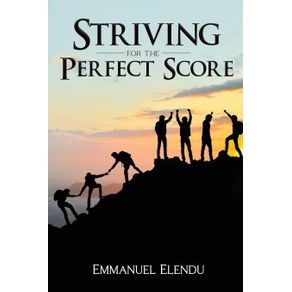 Striving-for-the-Perfect-Score