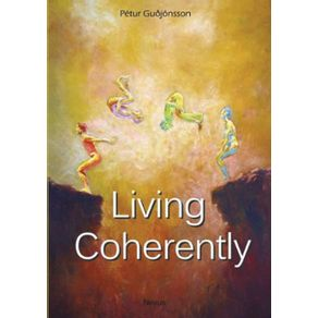 Living-Coherently