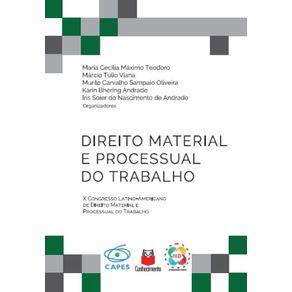 Direito-Material-e-Processual-do-Trabalho--X-Congresso-Latino-Americano-de-Direito-material-e-processual-do-trabalho