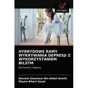 HYBRYDOWE-RAMY-WYKRYWANIA-DEPRESJI-Z-WYKORZYSTANIEM-BILSTM