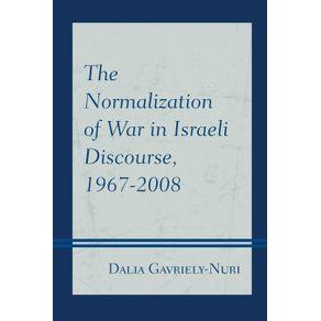 The-Normalization-of-War-in-Israeli-Discourse-1967-2008
