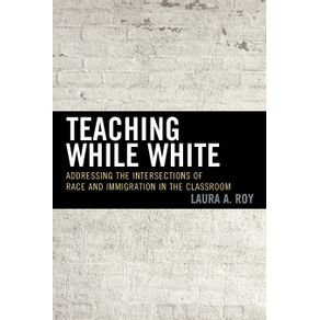Teaching-While-White