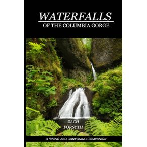 Waterfalls-of-the-Columbia-Gorge