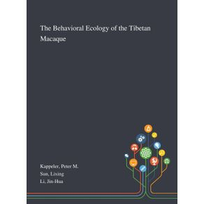 The-Behavioral-Ecology-of-the-Tibetan-Macaque
