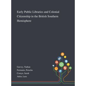 Early-Public-Libraries-and-Colonial-Citizenship-in-the-British-Southern-Hemisphere