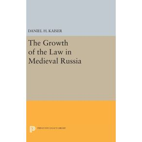 The-Growth-of-the-Law-in-Medieval-Russia