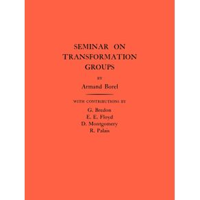 Seminar-on-Transformation-Groups.--AM-46--Volume-46