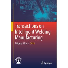 Transactions-on-Intelligent-Welding-Manufacturing
