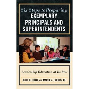 Six-Steps-to-Preparing-Exemplary-Principals-and-Superintendents