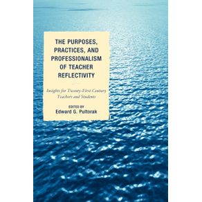 The-Purposes-Practices-and-Professionalism-of-Teacher-Reflectivity