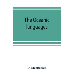 The-Oceanic-languages-their-grammatical-structure-vocabulary-and-origin