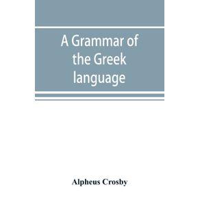 A-grammar-of-the-Greek-language