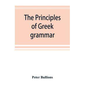The-principles-of-Greek-grammar