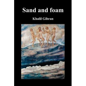 Sand-and-Foam-and-Other-Poems