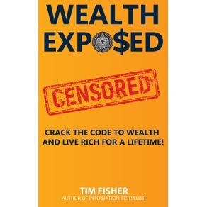 WEALTH-EXPOSED