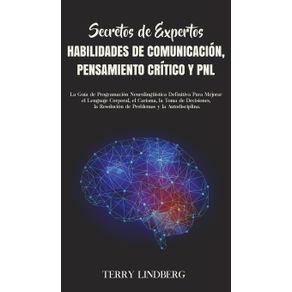 Secretos-de-Expertos---Habilidades-de-Comunicacion-Pensamiento-Critico-y-PNL