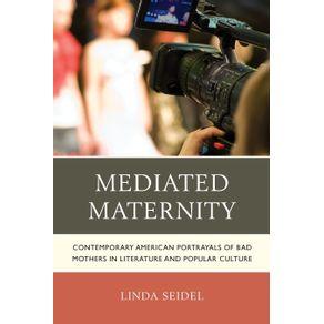 Mediated-Maternity