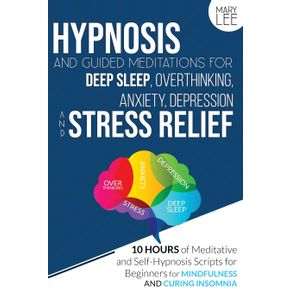 Hypnosis-and-Guided-Meditations-for-Deep-Sleep-Overthinking-Anxiety-Depression-and-Stress-Relief