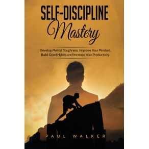 Self-Discipline-Mastery
