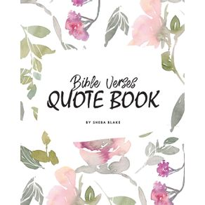 Bible-Verses-Quote-Book-on-Abundance--ESV----Inspiring-Words-in-Beautiful-Colors--8x10-Softcover-
