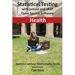 Statistical-testing-with-jamovi-and-JASP-open-source-software-Health