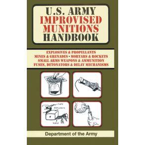 U.S.-Army-Improvised-Munitions-Handbook--US-Army-Survival-