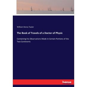 The-Book-of-Travels-of-a-Doctor-of-Physic