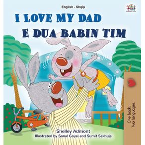 I-Love-My-Dad--English-Albanian-Bilingual-Book-for-Kids-