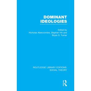 Dominant-Ideologies--RLE-Social-Theory-