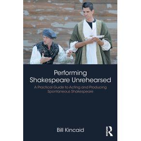 Performing-Shakespeare-Unrehearsed