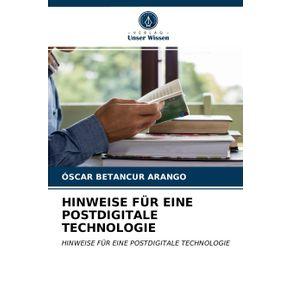 HINWEISE-FUR-EINE-POSTDIGITALE-TECHNOLOGIE