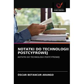 NOTATKI-DO-TECHNOLOGII-POSTCYFROWEJ