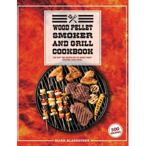 Wood-Pellet-Smoker-And-Grill-Cookbook