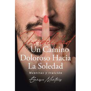 Infidelidad-Un-Camino-Doloroso-Hacia-La-Soledad