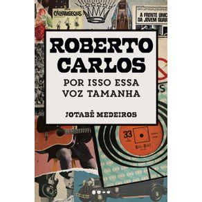 Roberto-Carlos--Por-isso-essa-voz-tamanha