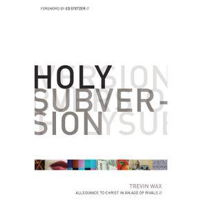 Holy-Subversion