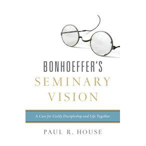 Bonhoeffers-Seminary-Vision