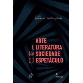 Arte-e-literatura-na-sociedade-do-espetaculo-