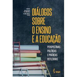 Dialogos-sobre-o-ensino-e-a-educacao--Perspectivas-politicas-e-praticas-reflexivas