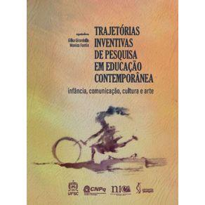Trajetorias-inventivas-de-pesquisa-em-educacao-contemporanea--Infancia-comunicacao-cultura-e-arte.