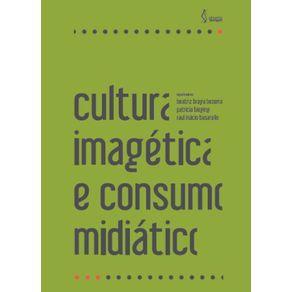 Cultura-imagetica-e-consumo-midiatico-