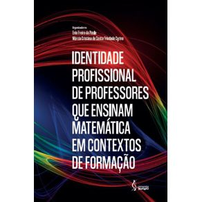 Identidade-profissional-de-professores-que-ensinam-matematica-em-contextos-de-formacao