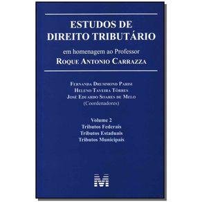 Estudos-de-direito-tributario--em-homenagem-ao-professor-Roque-Antonio-Carrazza--vol.-2---1-ed.-2014