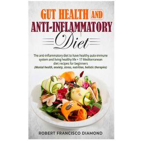 Gut-Health-and-anti-inflammatory-diet