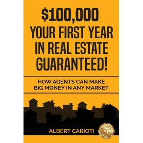 -100000-Your-First-Year-in-Real-Estate-Guaranteed-