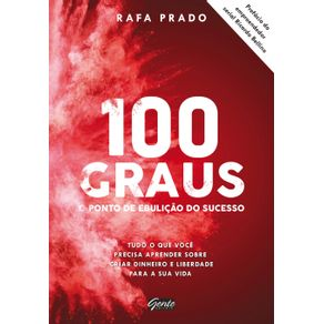 100-graus---o-ponto-de-ebulicao-do-sucesso