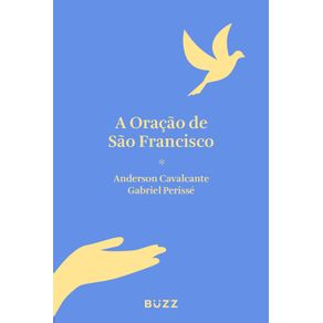 A-oracao-de-Sao-Francisco
