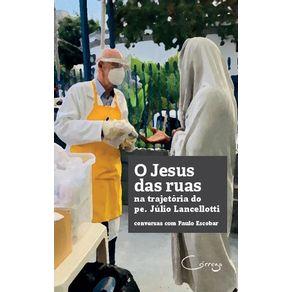 O-Jesus-das-ruas-na-trajetoria-do-padre-Julio-Lancellotti