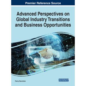 Advanced-Perspectives-on-Global-Industry-Transitions-and-Business-Opportunities