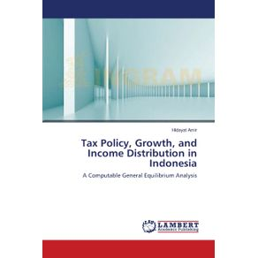 Tax-Policy-Growth-and-Income-Distribution--in-Indonesia